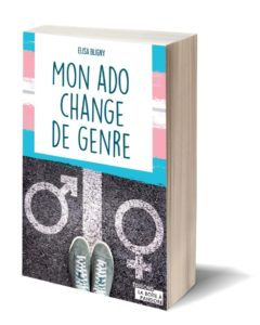 mon ado change de genre-elisa bligny-vivre trans